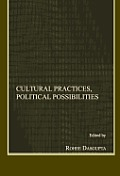 Cultural Practices, Political Possibilities