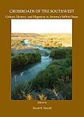 Crossroads of the Southwest: Culture, Identity, and Migration in Arizonaas Safford Basin