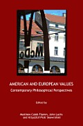 American and European Values: Contemporary Philosophical Perspectives