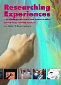 Researching Experiences: Exploring Processual and Experimental Methods in Cultural Analysis