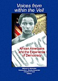 Voices from Within the Veil: African Americans and the Experience of Democracy