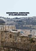 Geographical Dimensions of Islamicjerusalem