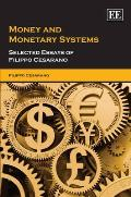 Money and monetary systems; selected essays of Filippo Cesarano