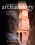 Story of Archaeology In 50 Great Discoveries