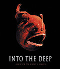 Into The Deep Exploring Earths Oceans