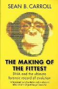 Making of the Fittest