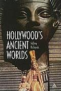 Hollywood's Ancient Worlds||||Hollywood's Ancient Worlds