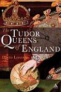 Tudor Queens Of England