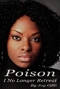 Poison: I No Longer Retreat