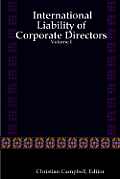International Liability of Corporate Directors - Volume I