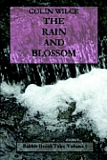 The Rain and Blossom (Rabbit Brook Tales Volume 2)