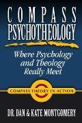 Compass Psychotheology: Where Psychology & Theology Really Meet