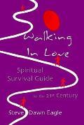 Walking in Love