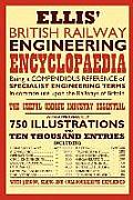 Ellis' British Railway Engineering Encyclopaedia