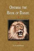 Opening Up the Book of Daniel