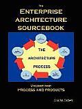 The Enterprise Architecture Sourcebook, Vol. 1