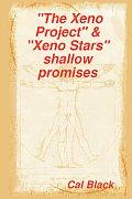 The Xeno Project & Xeno Stars Shallow Promises