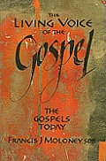 The Living Voice of the Gospel: The Gospels Today
