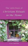 Little Book of Christian Rituals in the Home