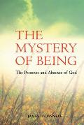 The Mystery of Being: The Presence and Absence of God