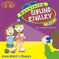 The Resolving Sibling Rivalry Book: Many Mini Life Changes (Resolving Books)