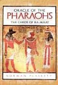 Oracle of the Pharaohs The Cards of Ra Maat With 72 Divination Cards