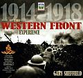 Western Front Experience 1914 1918