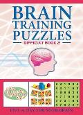 Brain-Training Puzzles #02: Brain Training Puzzles: Difficult Book 2
