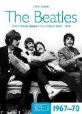 Beatles The Stories Behind Every Beatles Song 1967 70