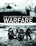 History of Modern Warfare A Year by Year Illustrated Account from the Crimean War to the Present Day
