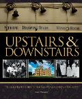 Upstairs &amp; Downstairs: The Illustrated Guide to the Real World of Downton Abbey Cover