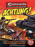 Achtung!: Three of the Best Brits-V-Jerries Commando Comic Book Adventures