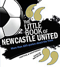 The Little Book of Newcastle United