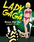 Lady Gaga: Dress Her Up!: A Paper Doll Book