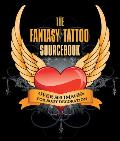 The Fantasy Tattoo Sourcebook: Over 500 Images for Body Decoration Cover
