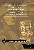 Egyptian Soudan, Its Loss and Recovery (1896-1898)
