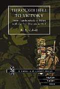 Through Hell to Victory. from Passchendaele to Mons with the 2nd Devons in 1918.
