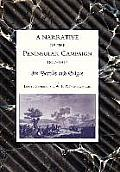 Narrative of the Peninsular Campaign 1807 -1814 Its Battles and Sieges