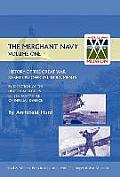 History of the Great War. the Merchant Navy Volume I