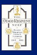 Official History of the Otago Regiment in the Great War 1914-1918