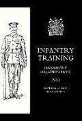 Infantry Training (4 - Company Organization) 1914