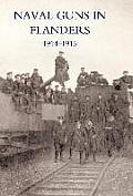 Naval Guns in Flanders 1914-1915