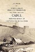 Journal of a March from Delhi to Peshawur and from Thence to Cabul with the Mission of Lieut-Colonel Sir C.M. Wade (Ghuznee 1839 Campaign)