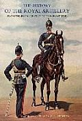 History of the Royal Artillery from the Indian Mutiny to the Great War: Volume II 1899-1914