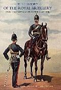 History of the Royal Artillery from the Indian Mutiny to the Great War: Volume III Campaigns 1860-1914