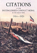 Citations of the Distinguished Conduct Medal 1914-1920: Section 3: Territorial Regiments (Including Rgli/Rnvr/Rmli/Rma & Misc) Royal Engineers Royal a