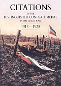 Citations of the Distinguished Conduct Medal 1914-1920: Section 2: Part Two Line Regiments