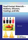 Food Contact Materials - Rubbers, Silicones, Coatings and Inks