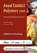 Food Contact Polymers 2009, Conference Proceedings