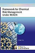 Framework for Chemical Risk Management Under Reach